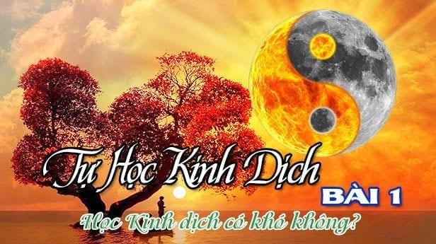 HOC KINH DICH CO KHO KHONG BAI 1